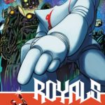 The Royals #9 Review  (spoilers)